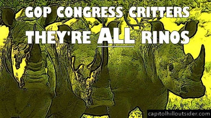 GOP Congress Critters Are ALL RINOS. image: CapitalHillOutsider 2015